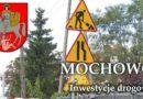 Mochowo #7 – Inwestycje drogowe