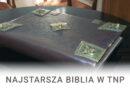 Najstarsza Biblia w TNP