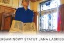 Pergaminowy Statut Jana Łaskiego