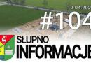 Słupno – Informacje #104