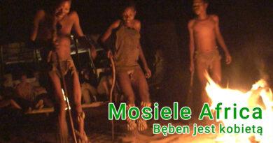 Mosiele Africa #13 – Bęben jest kobietą